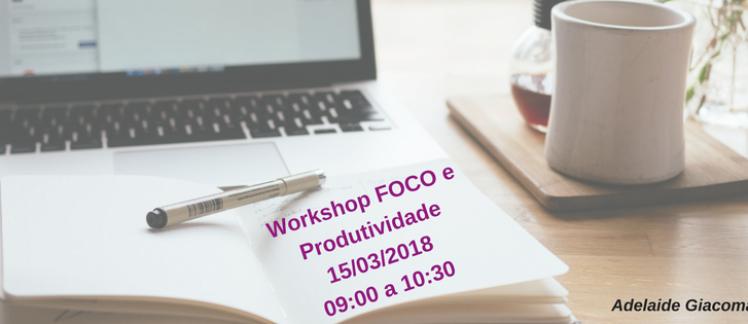 FOCO e produtividade para empreendedoras